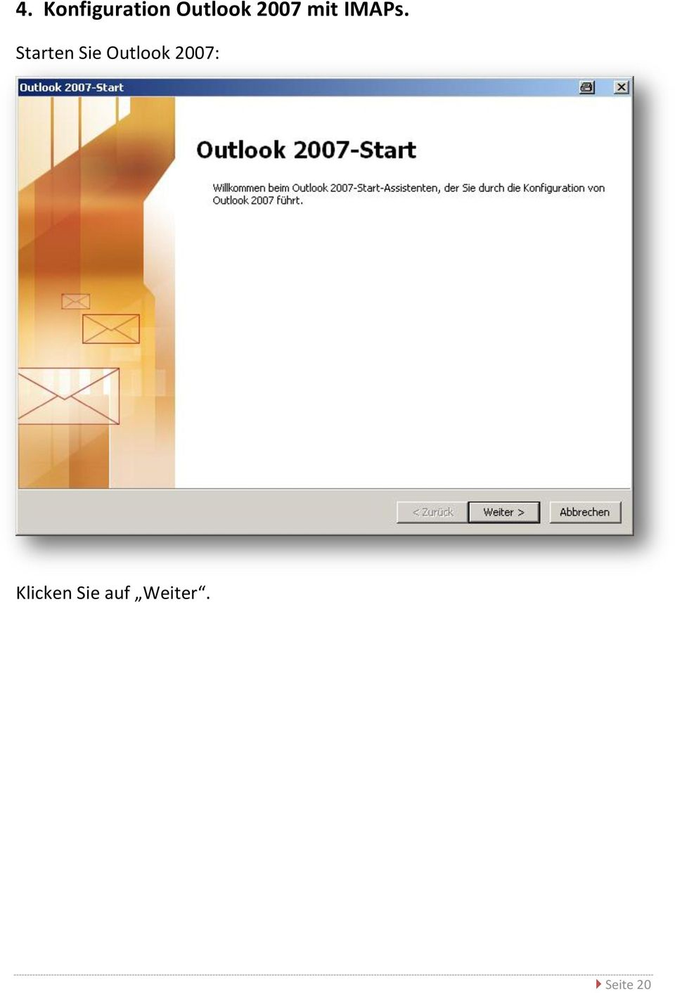Starten Sie Outlook