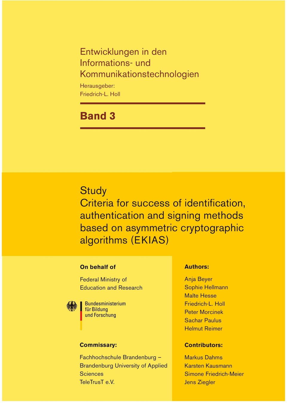(EKIAS) On behalf of Federal Ministry of Education and Research Commissary: Fachhochschule Brandenburg Brandenburg University of Applied