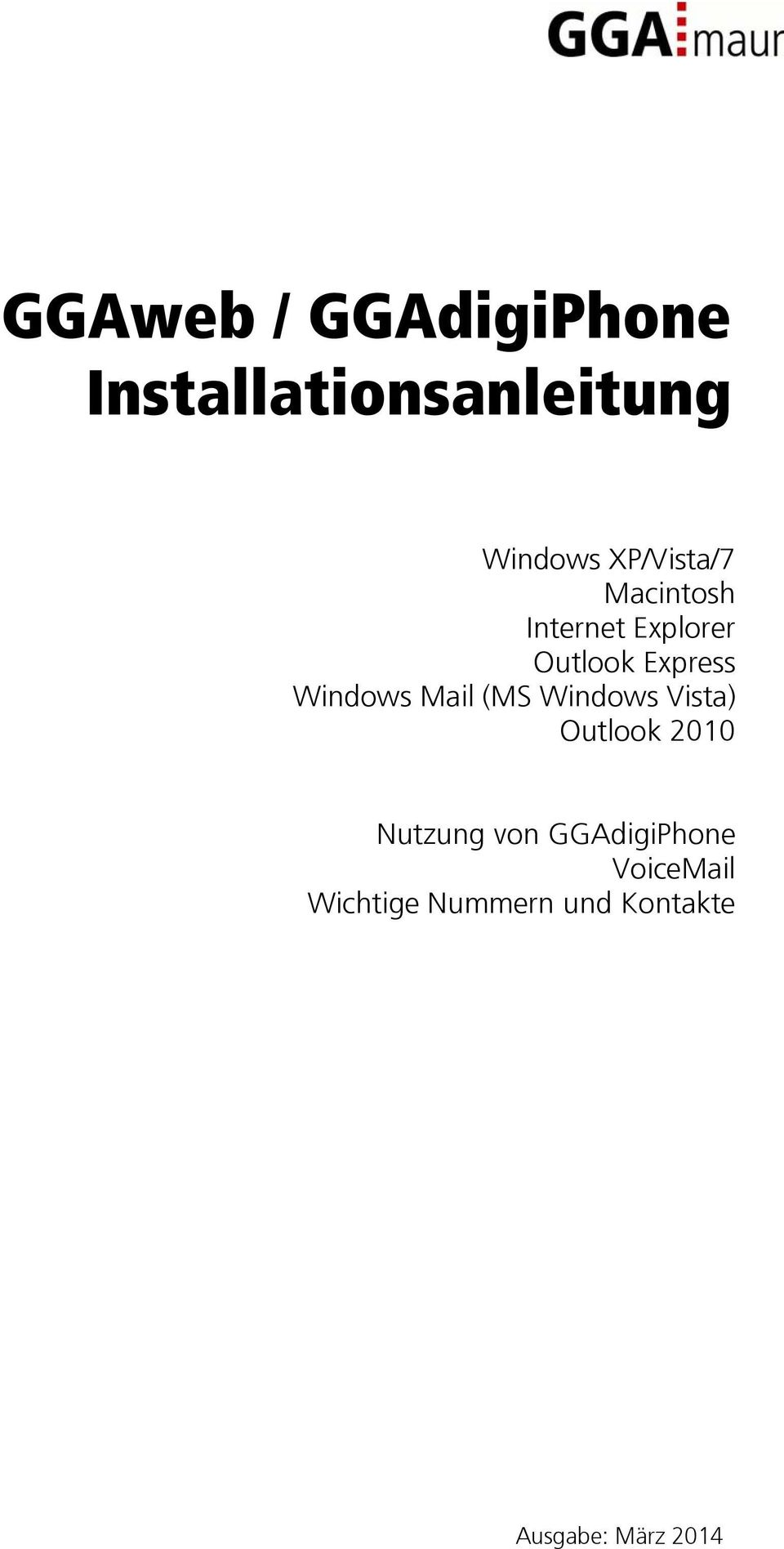 Windows Vista) Outlook 2010 Nutzung von GGAdigiPhone VoiceMail