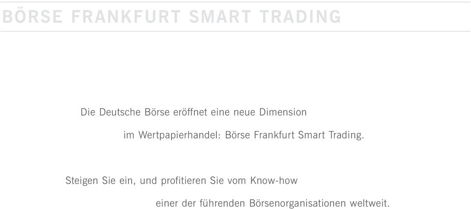 Smart Trading.