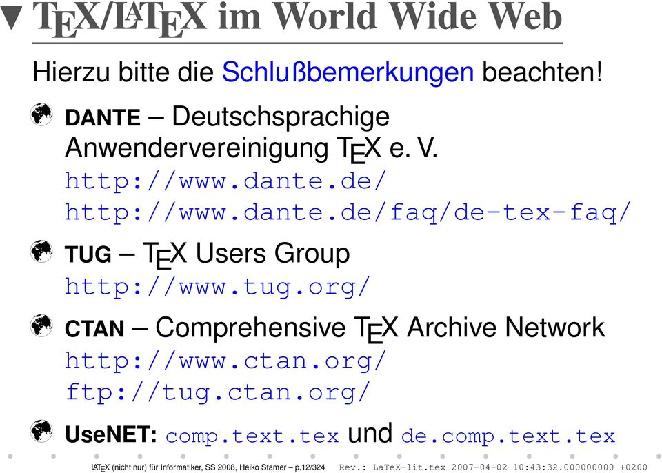 de/ http://www.dante.de/faq/de-tex-faq/ m TUG T E X Users Group http://www.tug.