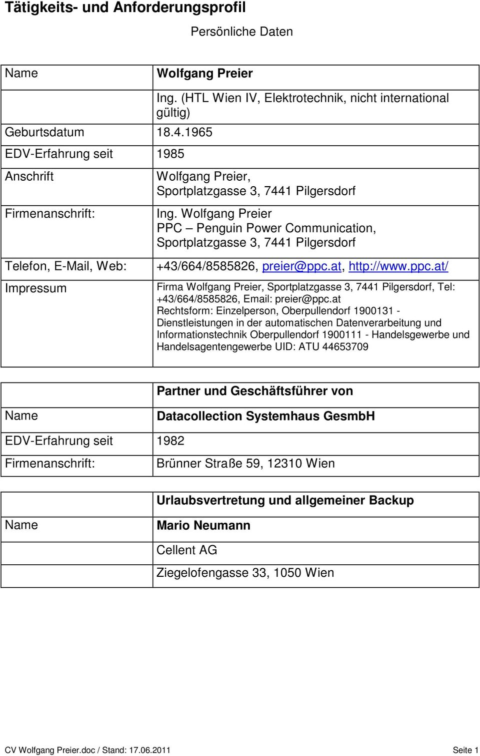 Wolfgang Preier PPC Penguin Power Communication, Sportplatzgasse 3, 7441 Pilgersdorf +43/664/8585826, preier@ppc.