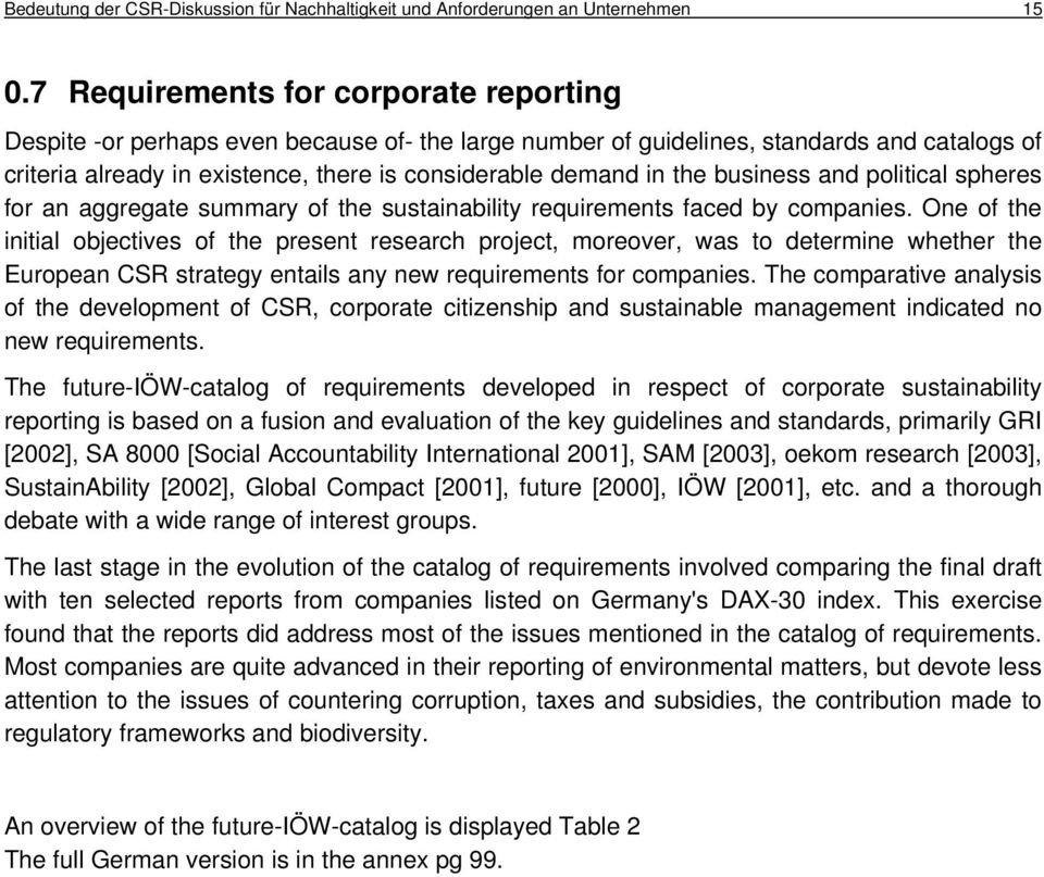 the business and political spheres for an aggregate summary of the sustainability requirements faced by companies.