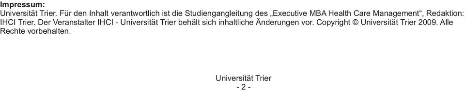 Executive MBA Health Care Management, Redaktion: IHCI Trier.