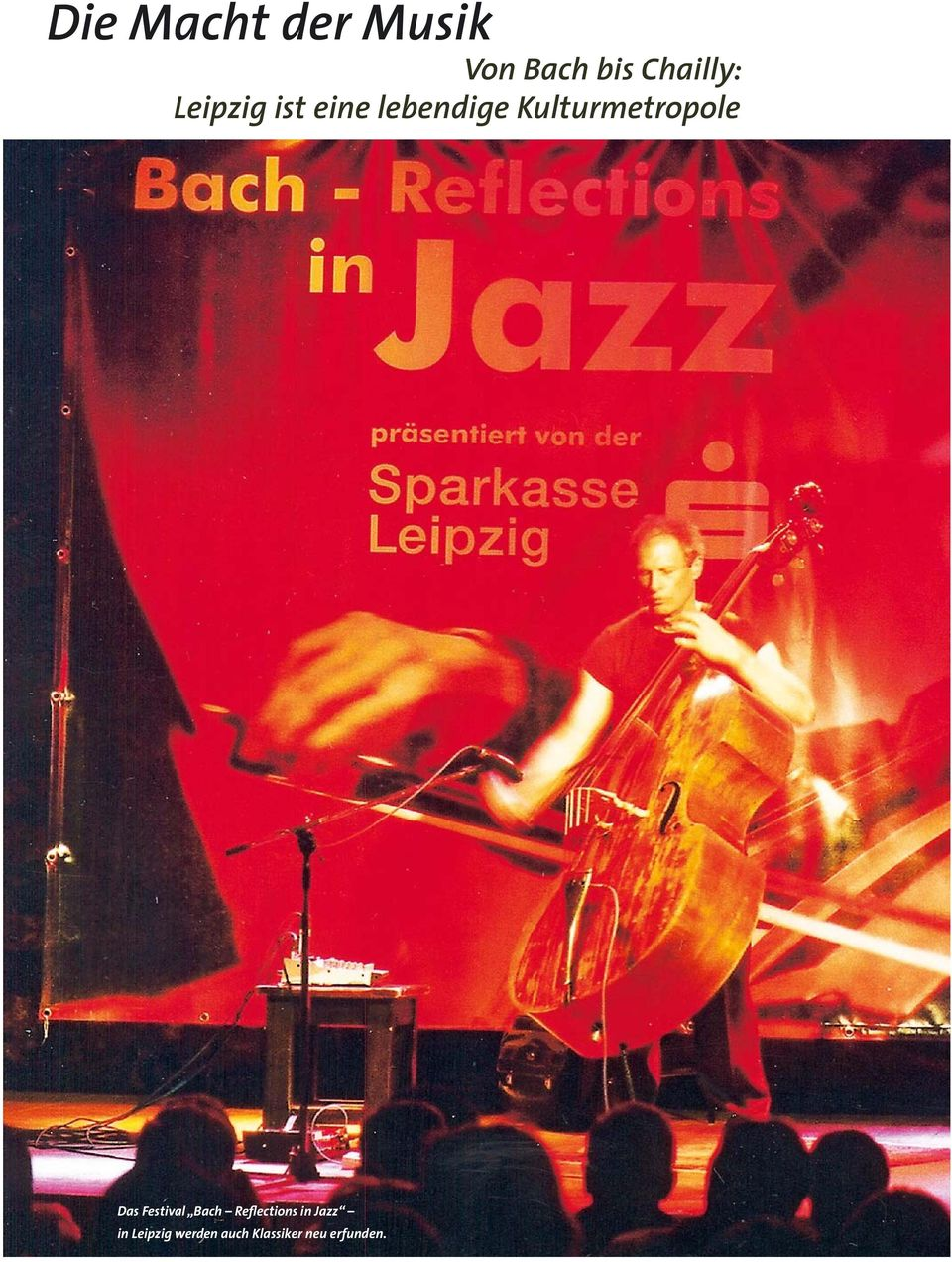 Das Festival Bach Reflections in Jazz in
