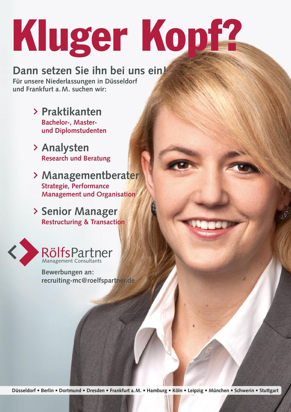 Strategie, Performance Management und Organisation Senior Manager Restructuring & Transaction Bewerbungen an:
