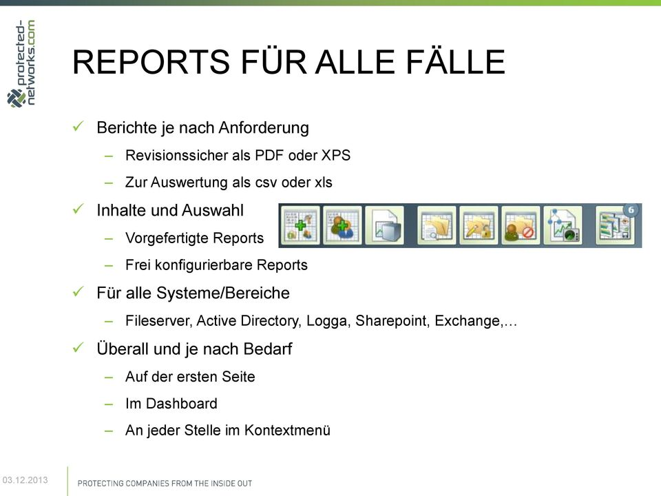 Reports Für alle Systeme/Bereiche Fileserver, Active Directory, Logga, Sharepoint,