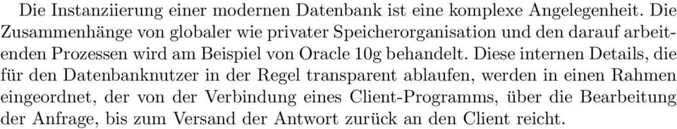 von Oracle 10g behandelt.