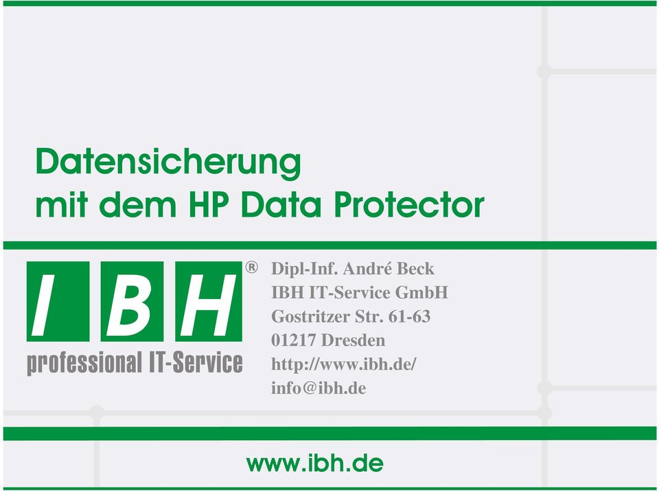 André Beck IBH IT-Service GmbH