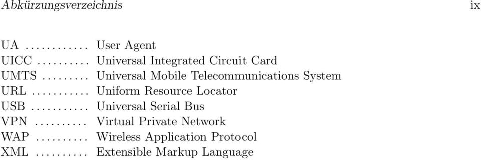 ......... User Agent Universal Integrated Circuit Card Universal Mobile