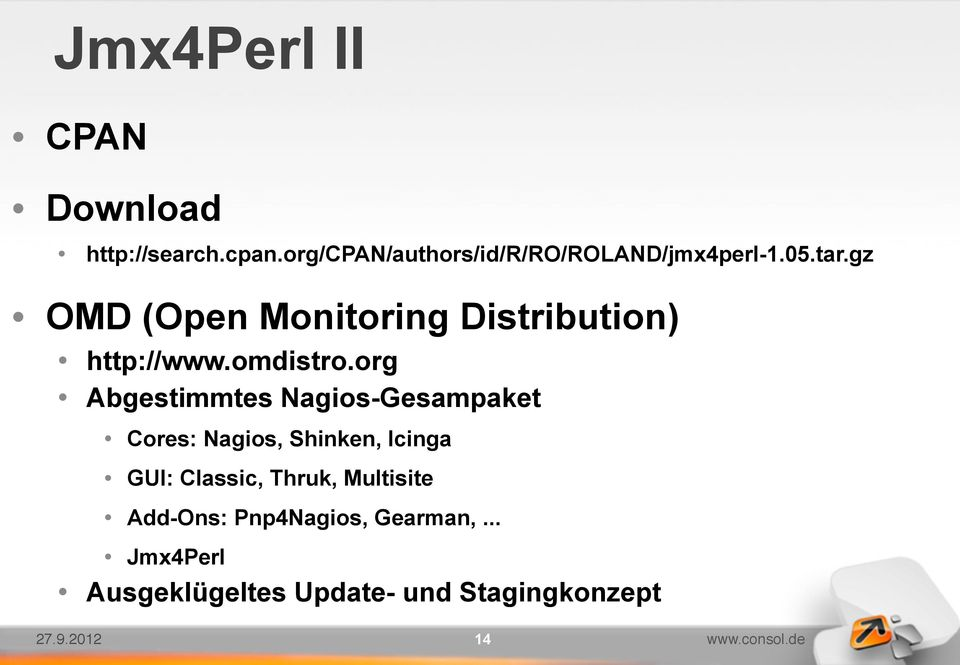 gz OMD (Open Monitoring Distribution) http://www.omdistro.