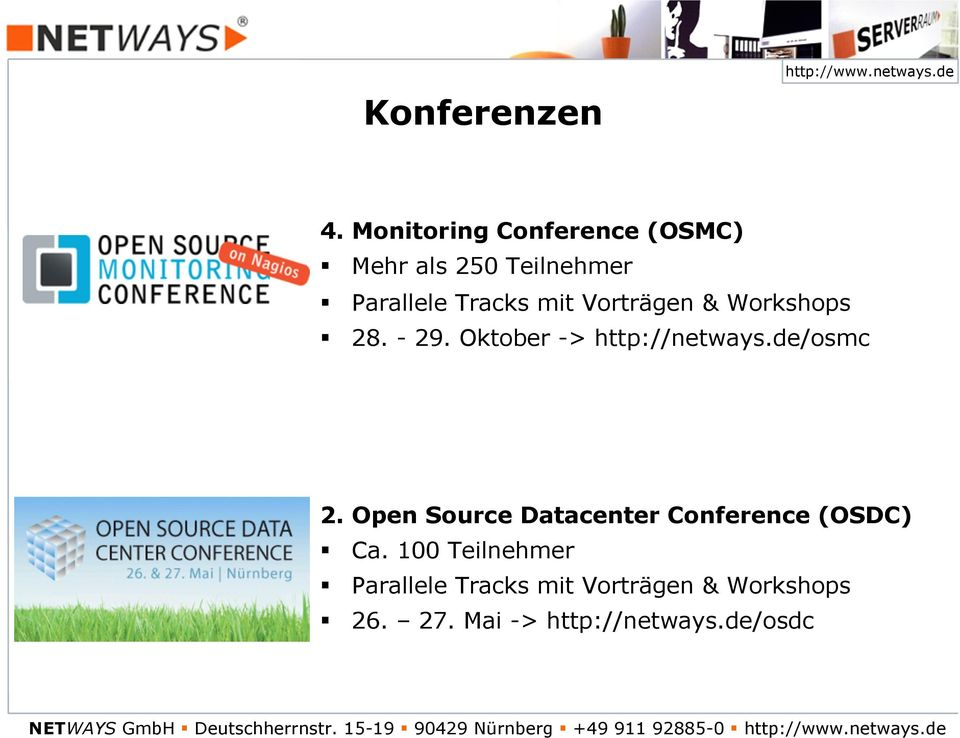 Workshops 28. - 29. Oktober -> http://netways.de/osmc 2.