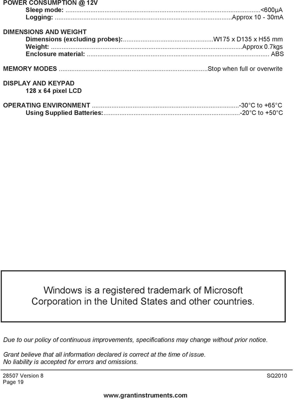 ..-20 C to +50 C Windows is a registered trademark of Microsoft Corporation in the United States and other countries.