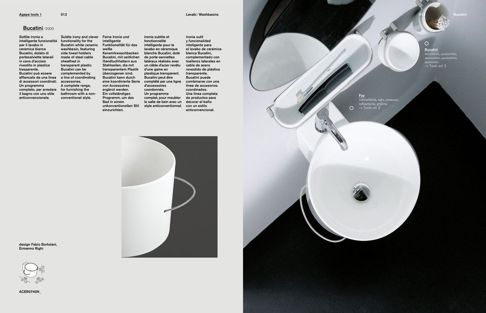 Subtle irony and clever functionality for the Bucatini white ceramic washbasin, featuring side towel holders made of steel cable sheathed in transparent plastic.