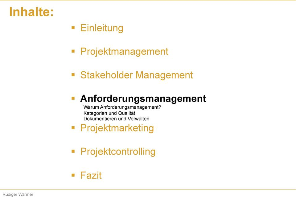Anforderungsmanagement?