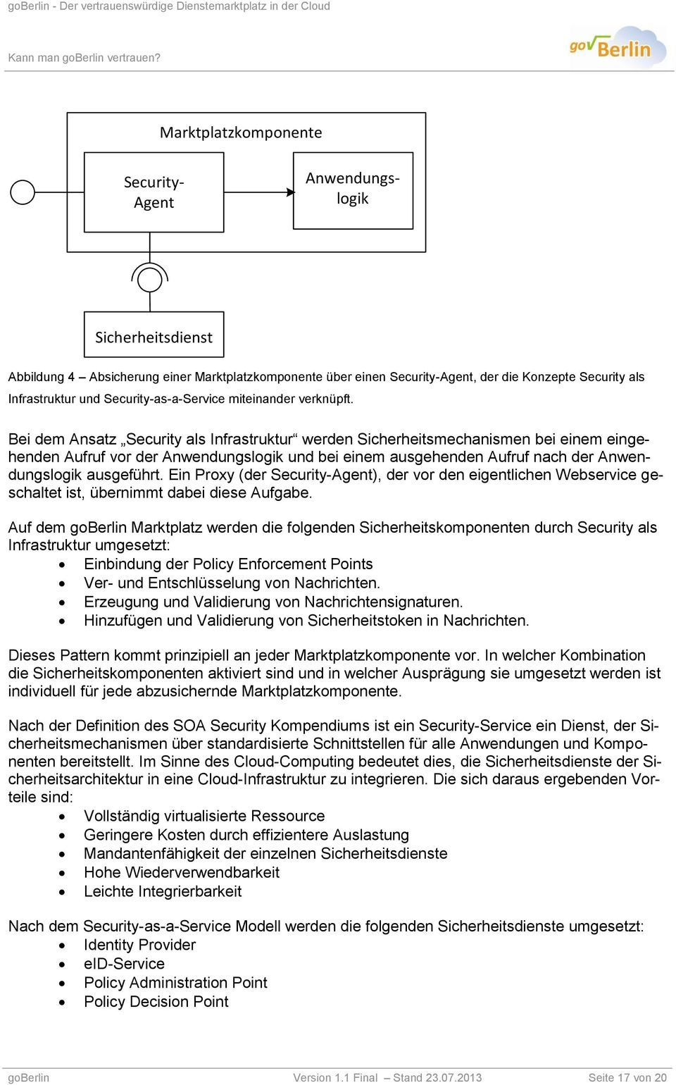 Security-as-a-Service miteinander verknüpft.