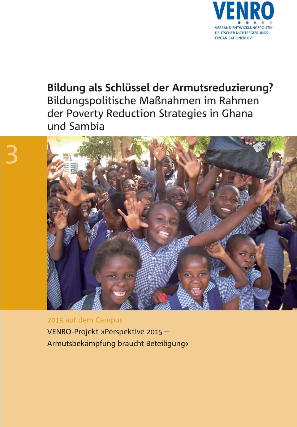 Reduction Strategies in Ghana und Sambia 3 2015 auf dem