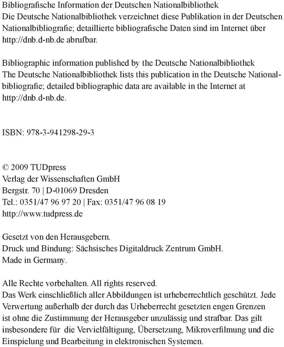 Bibliographic information published by the Deutsche Nationalbibliothek The Deutsche Nationalbibliothek lists this publication in the Deutsche Nationalbibliografie; detailed bibliographic data are