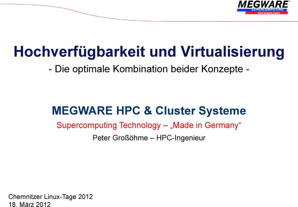 Systeme Supercomputing Technology Made in Germany Peter