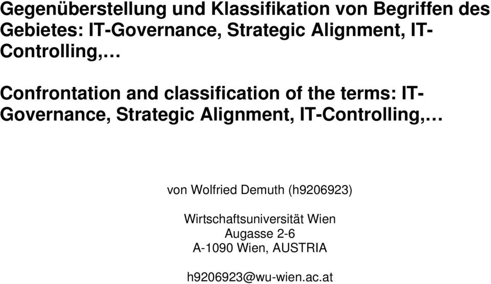 terms: IT- Governance, Strategic Alignment, IT-Controlling, von Wolfried Demuth