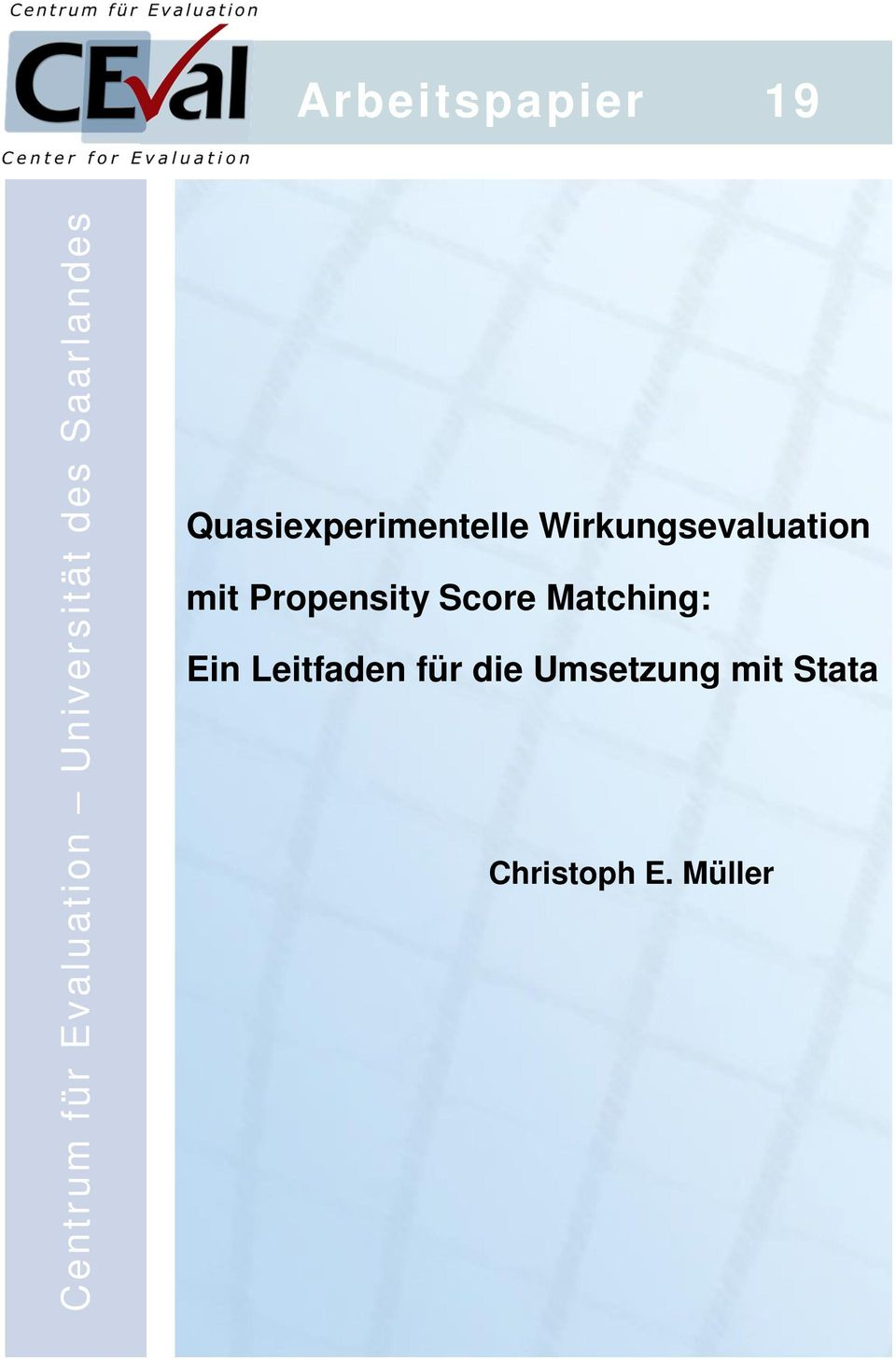 Wirkungsevaluation mit Propensity Score Matching: