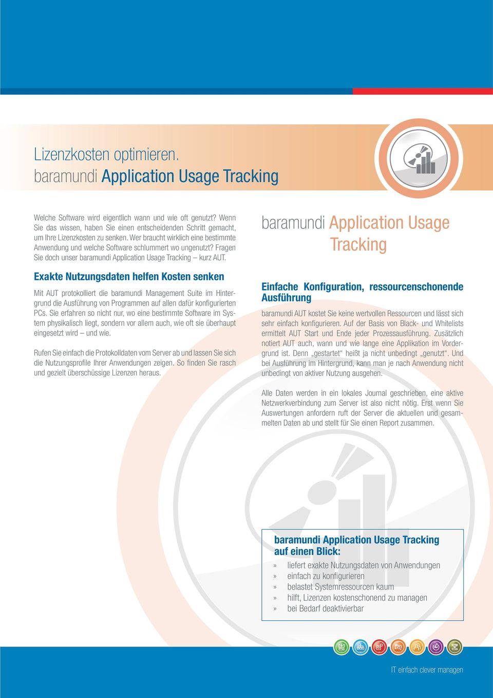 Fragen Sie doch unser baramundi Application Usage Tracking kurz AUT.