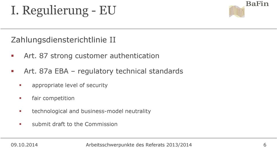 87a EBA regulatory technical standards appropriate level of security fair