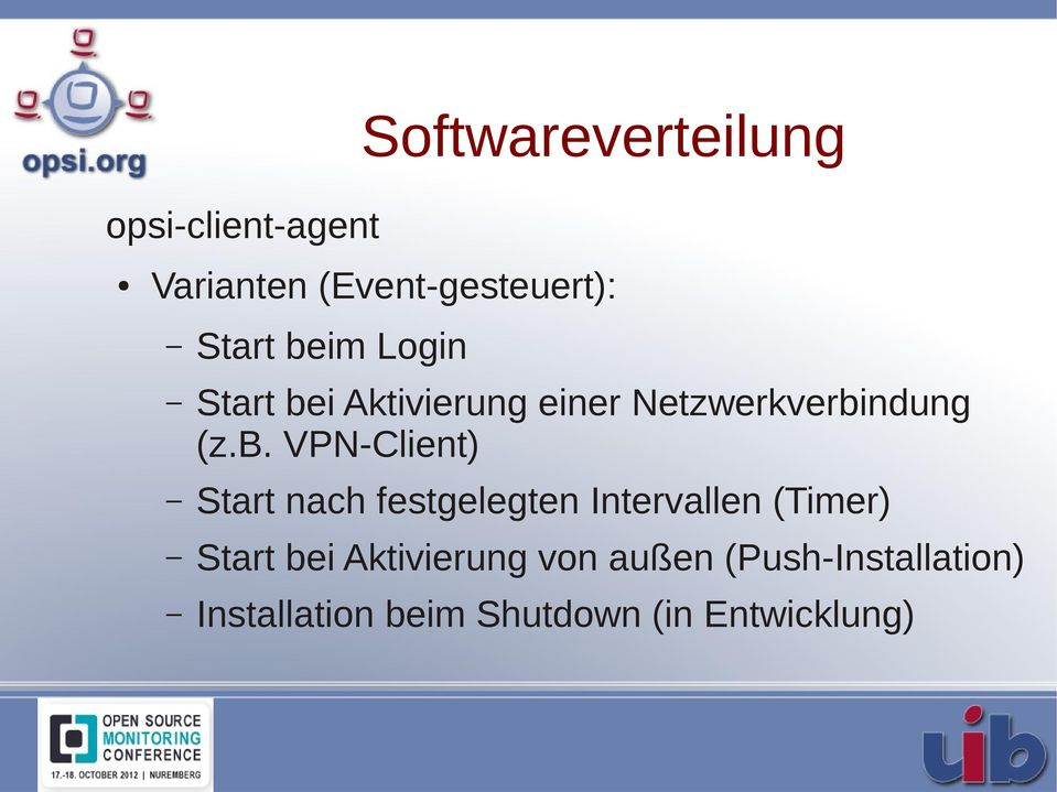 VPN-Client) Start nach festgelegten Intervallen (Timer) Start bei