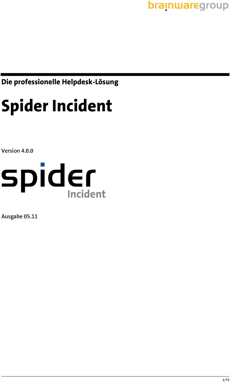 Spider Incident