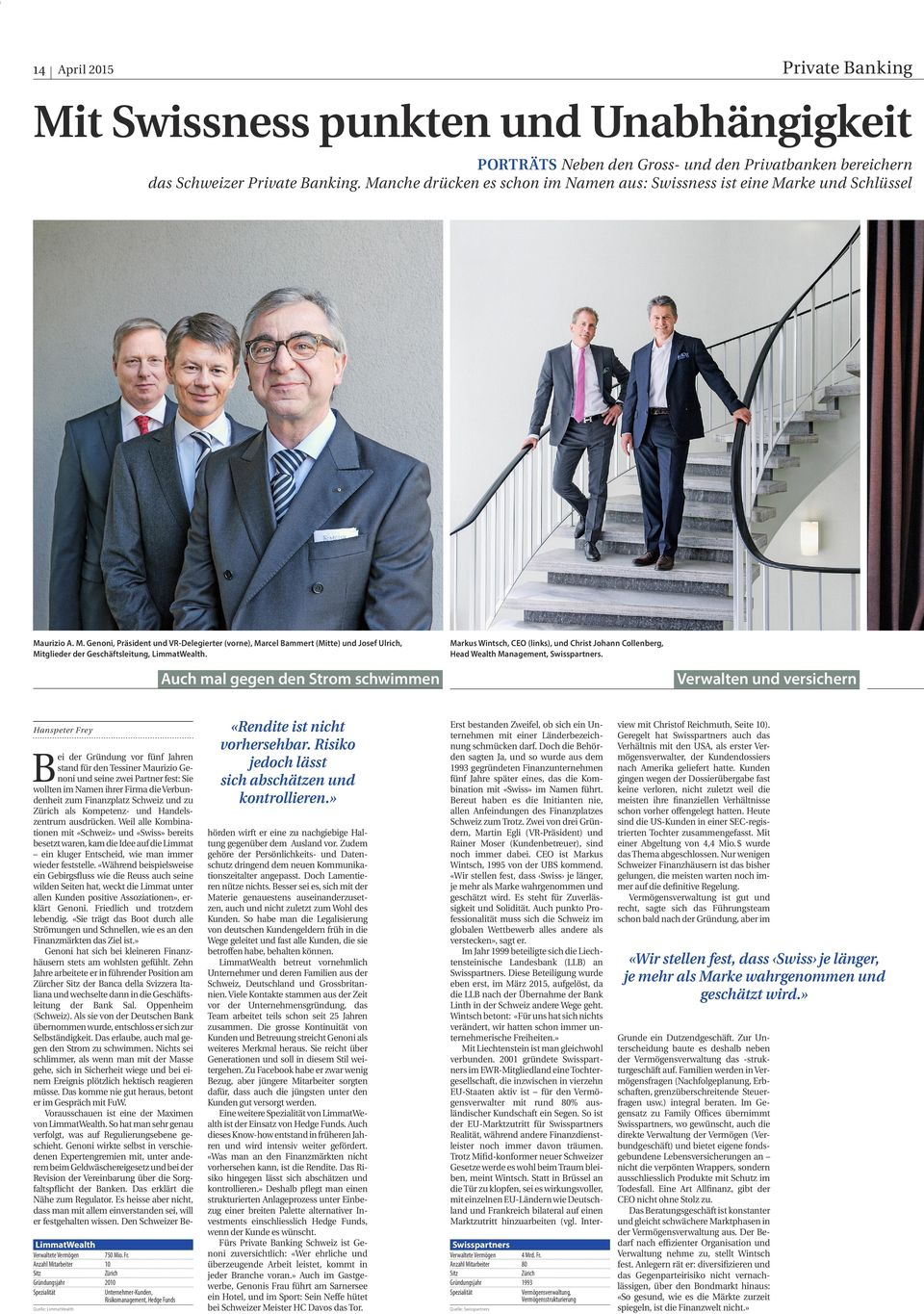 Markus Wintsch, CEO (links), und Christ Johann Collenberg, Head Wealth Management, Swisspartners.