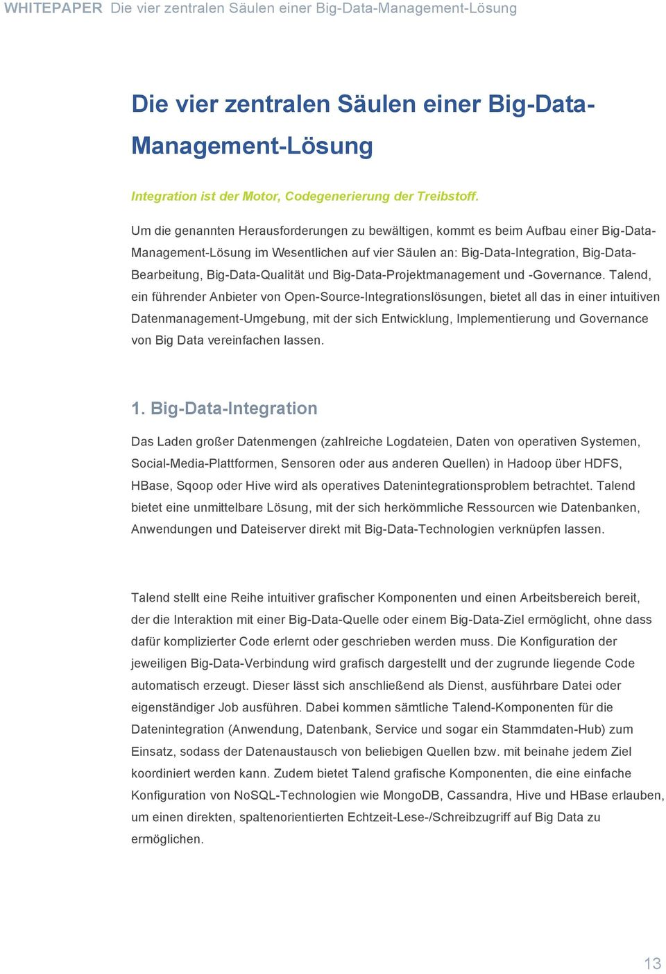 Big-Data-Qualität und Big-Data-Projektmanagement und -Governance.