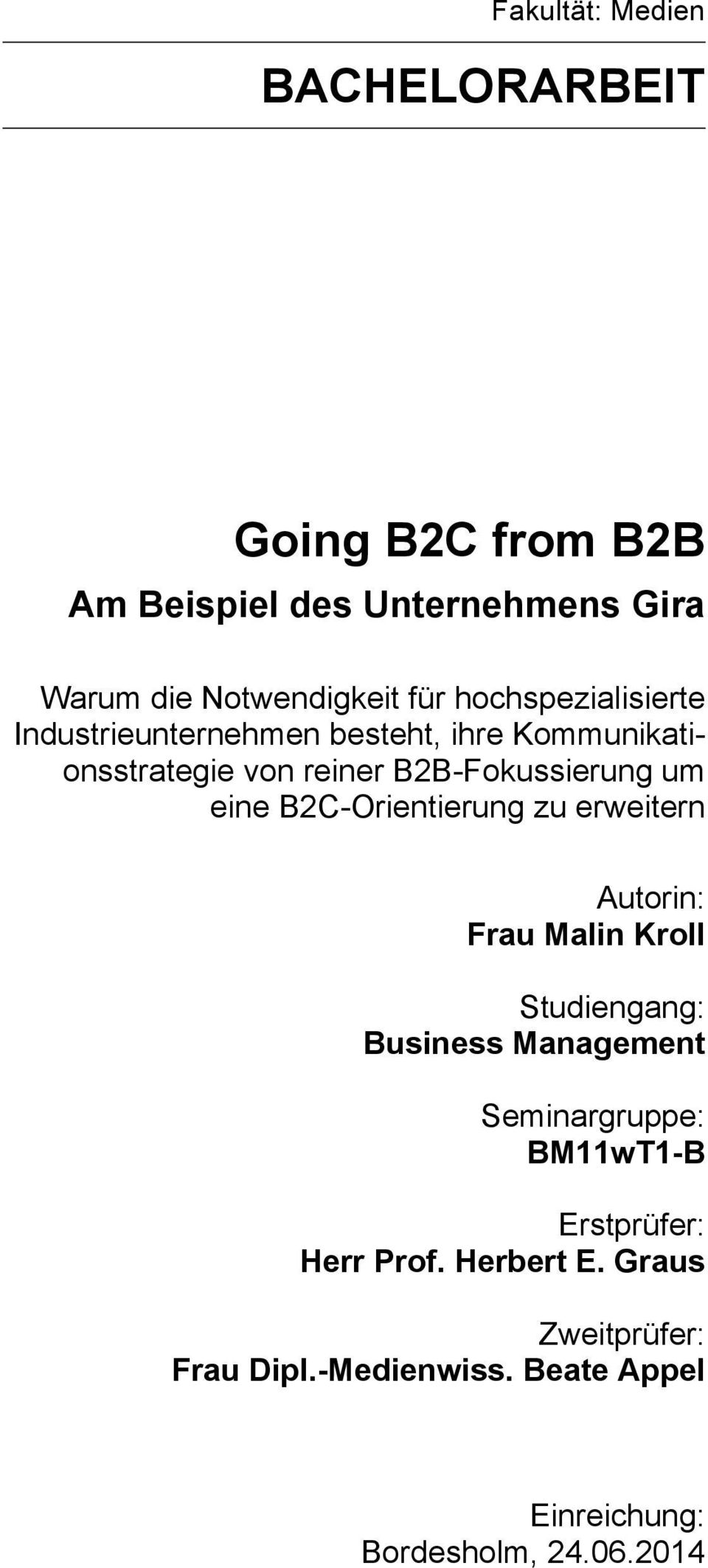 bachelor thesis b2b View olga janzen's profile on linkedin,  (b2b) in the d/a/ch market (germany, austria,  bachelor thesis: market entry indietopia.