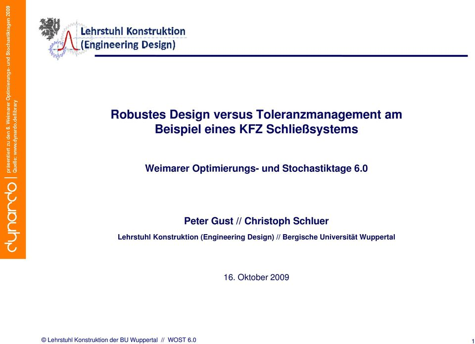 0 Peter Gust // Christoph Schluer f Lehrstuhl Konstruktion (Engineering