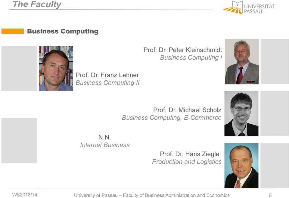 Franz Lehner Business Computing II Prof. Dr.