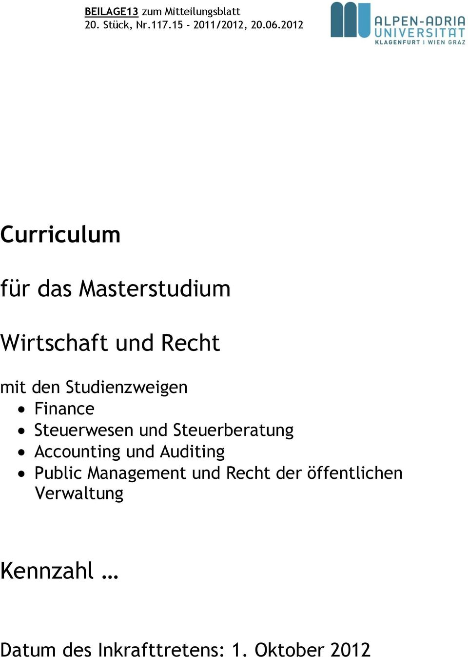 Studienzweigen Finance Steuerwesen und Steuerberatung Accounting und Auditing