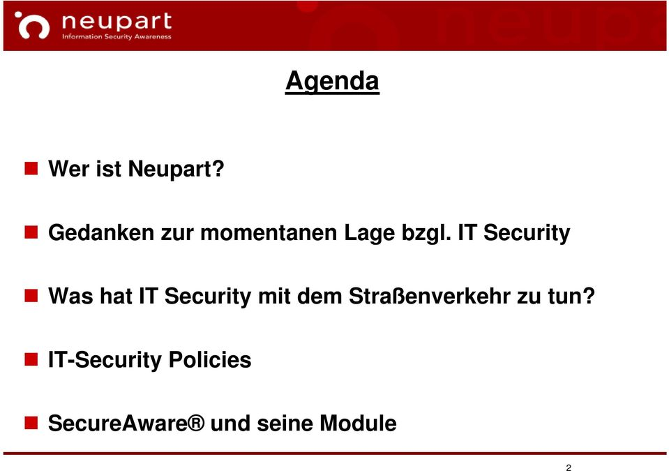 IT Security Was hat IT Security mit dem