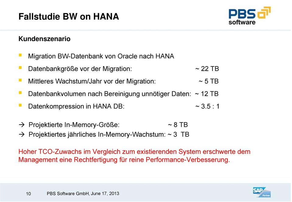 Datenkompression in HANA DB: ~ 3.
