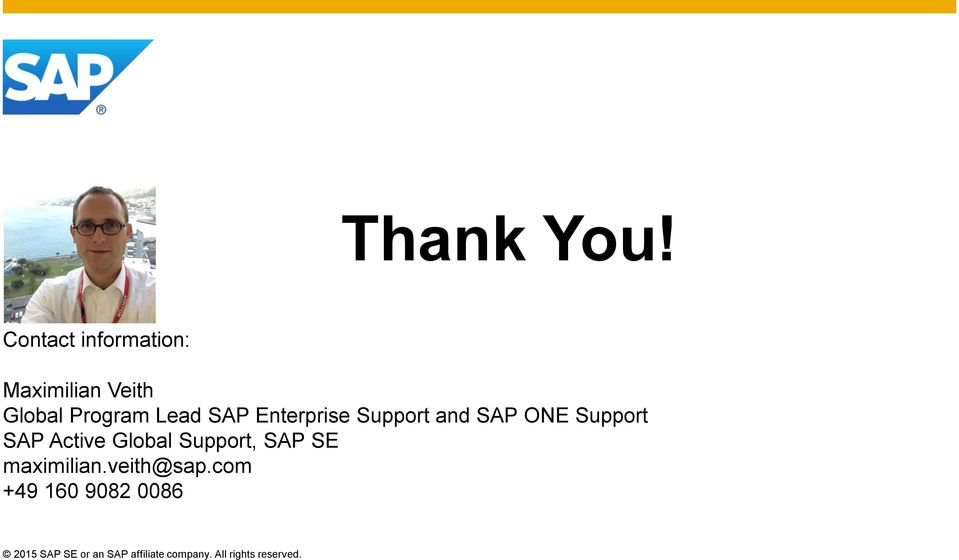 Enterprise Support and SAP ONE Support SAP Active Global
