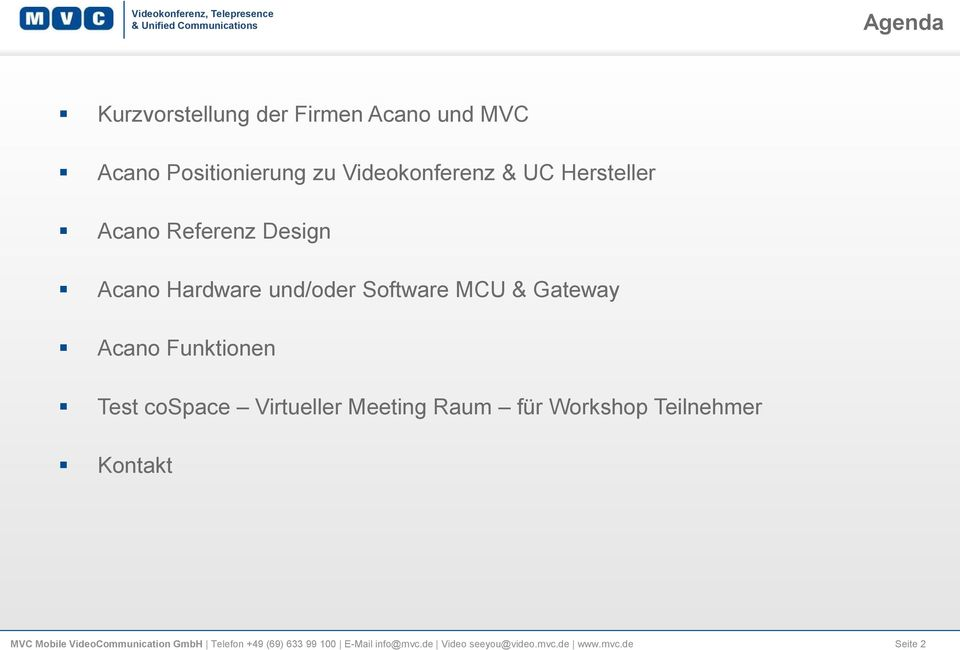 Funktionen Test cospace Virtueller Meeting Raum für Workshop Teilnehmer Kontakt MVC Mobile