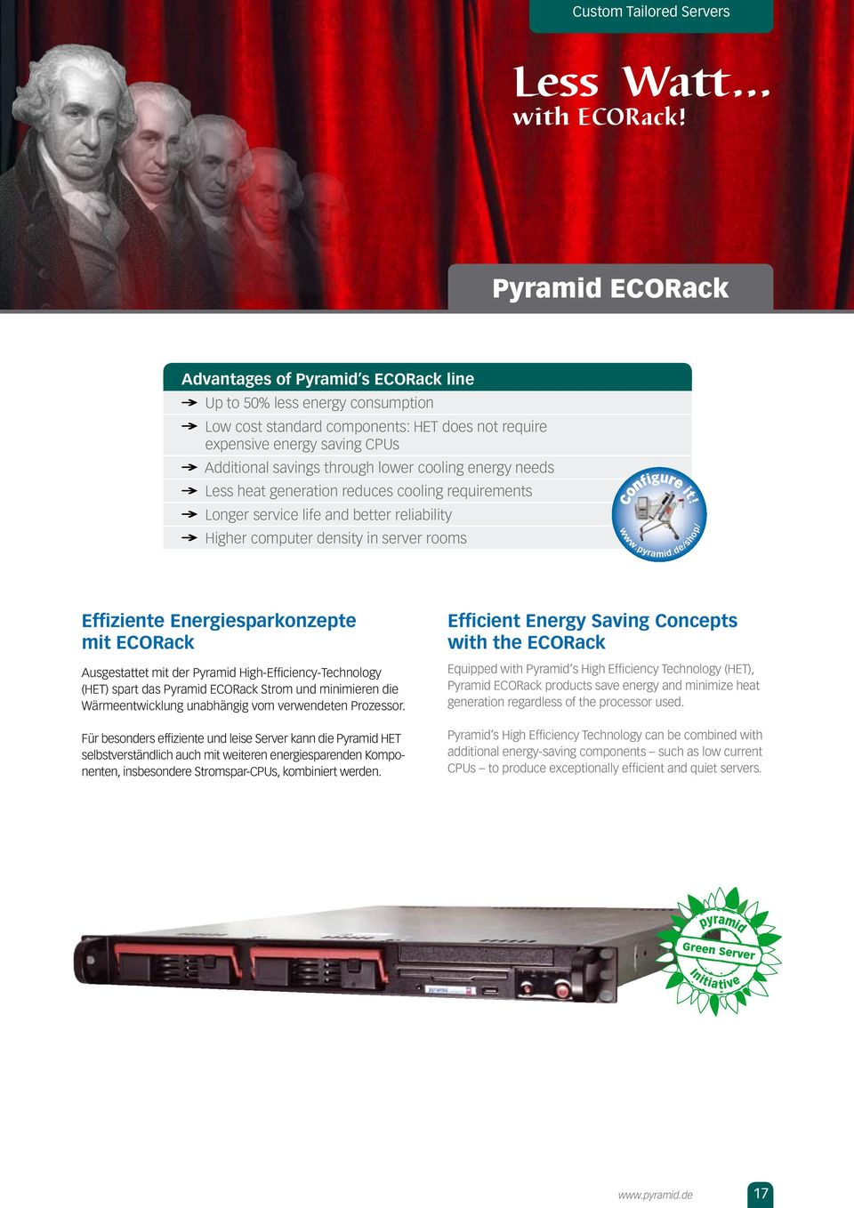 cooling energy needs Less heat generation reduces cooling requirements Longer service life and better reliability Higher computer density in server rooms figu t! www.pyramid.
