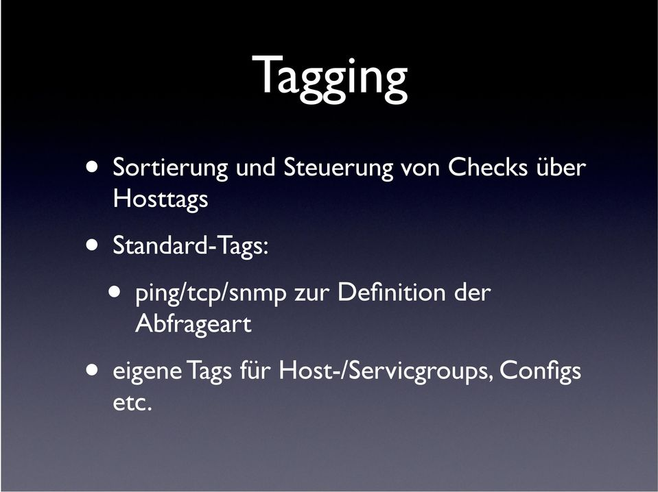 ping/tcp/snmp zur Definition der