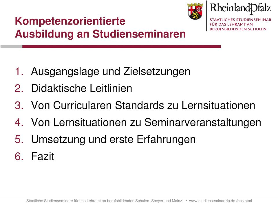 Von Curricularen Standards zu Lernsituationen 4.