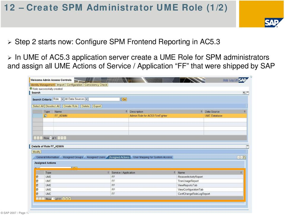 3 application server create a UME Role for SPM administrators and
