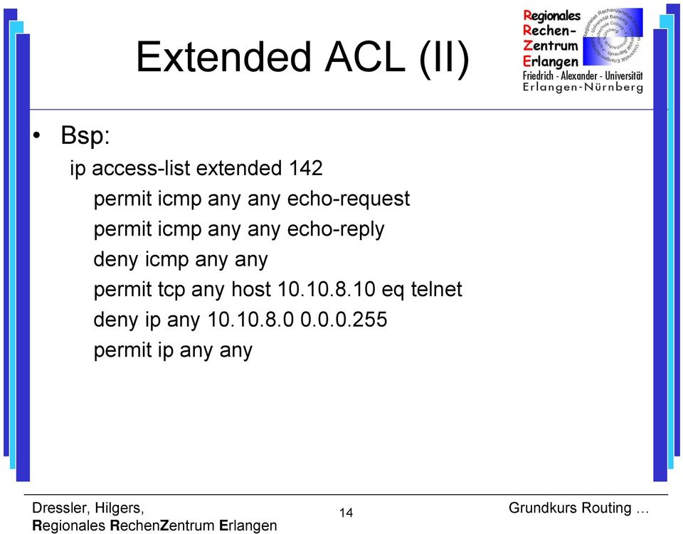echo-reply deny icmp any any permit tcp any host 10.10.8.
