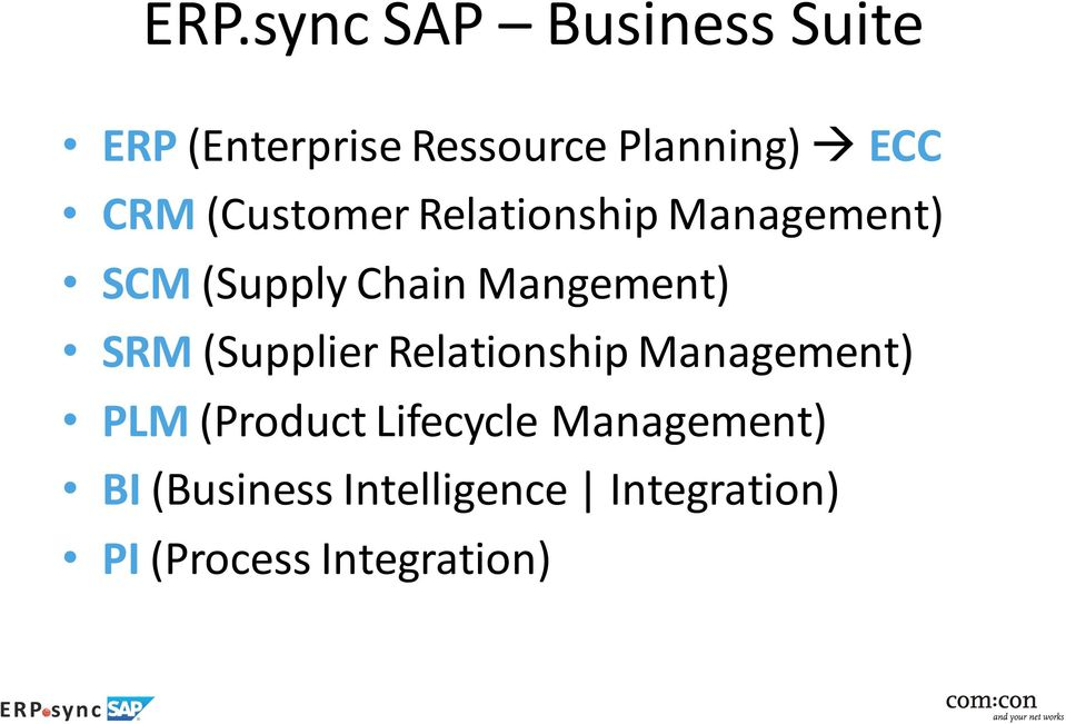 SRM (Supplier Relationship Management) PLM (Product Lifecycle