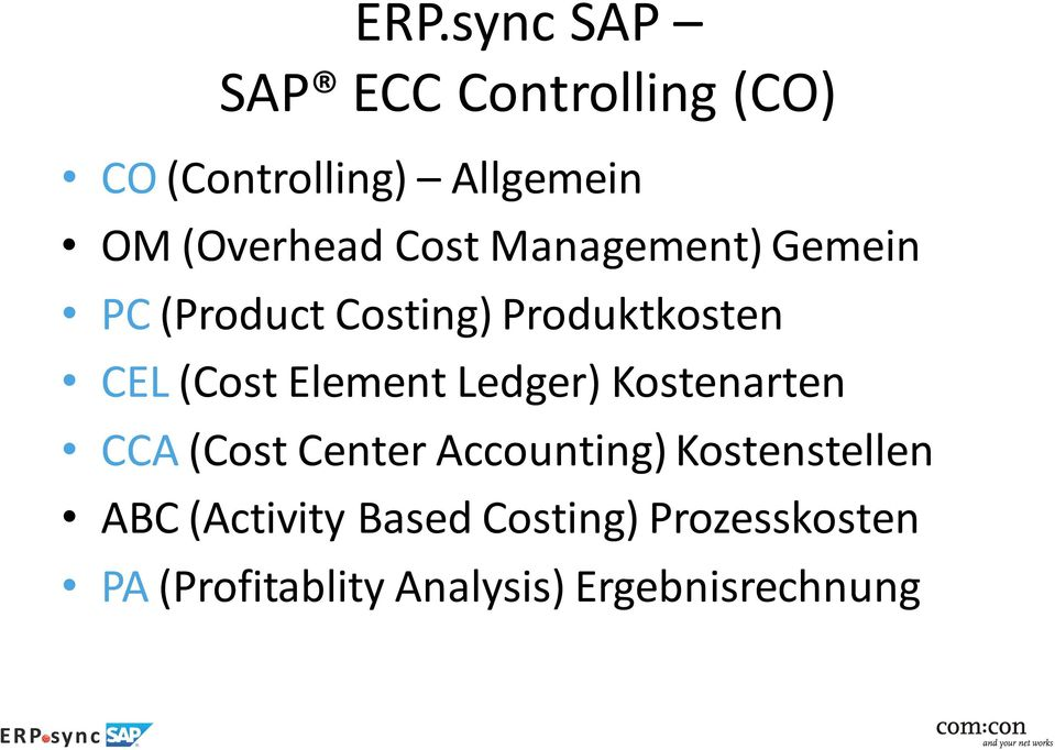 (Cost Element Ledger) Kostenarten CCA (Cost Center Accounting)