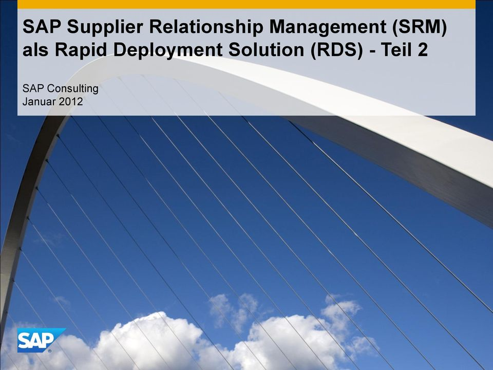 Deployment Solution (RDS) -