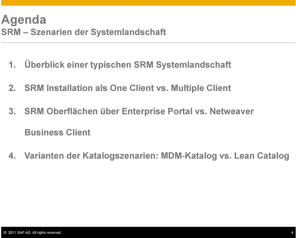 SRM Installation als One Client vs. Multiple Client 3.