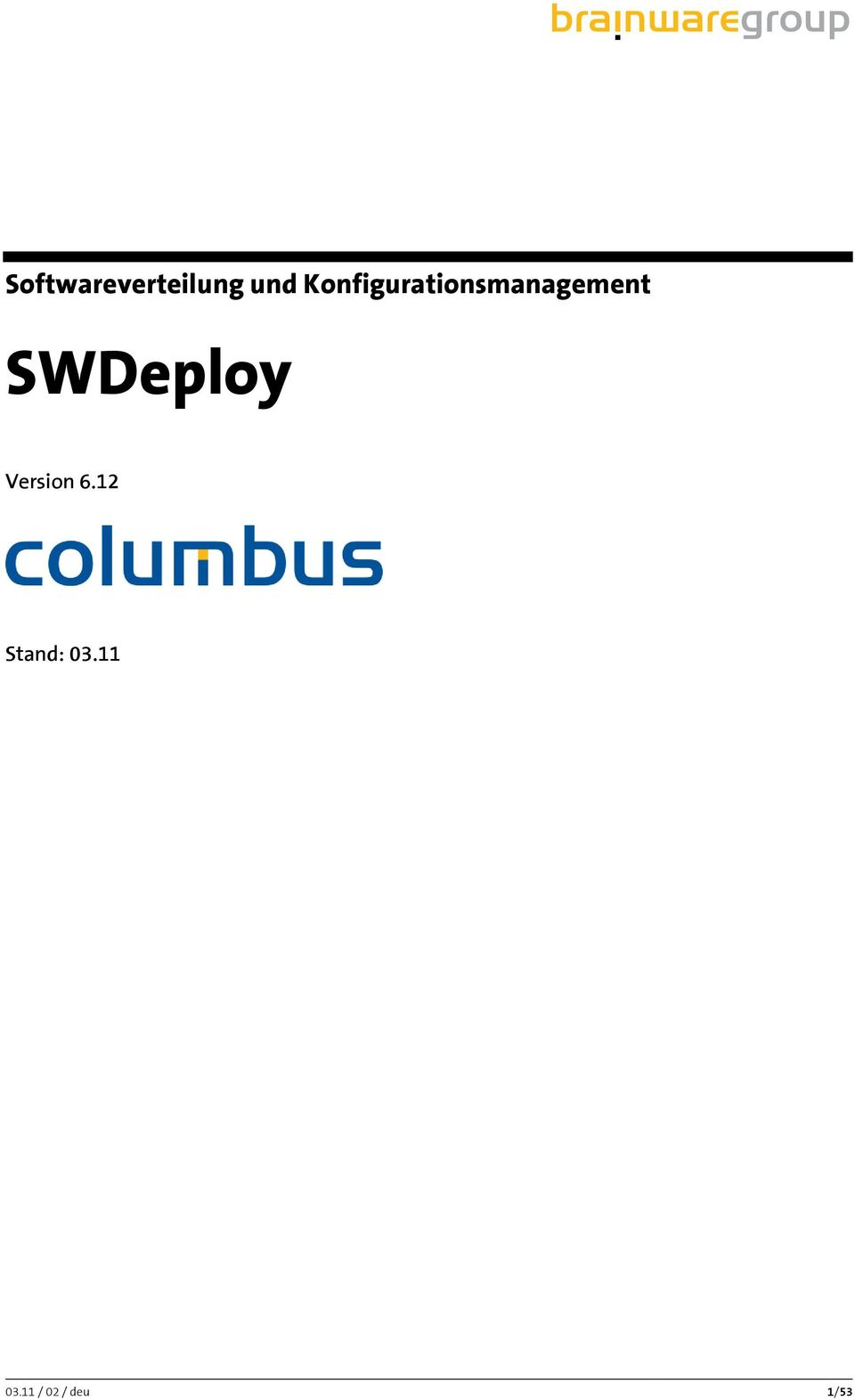 SWDeploy Version 6.