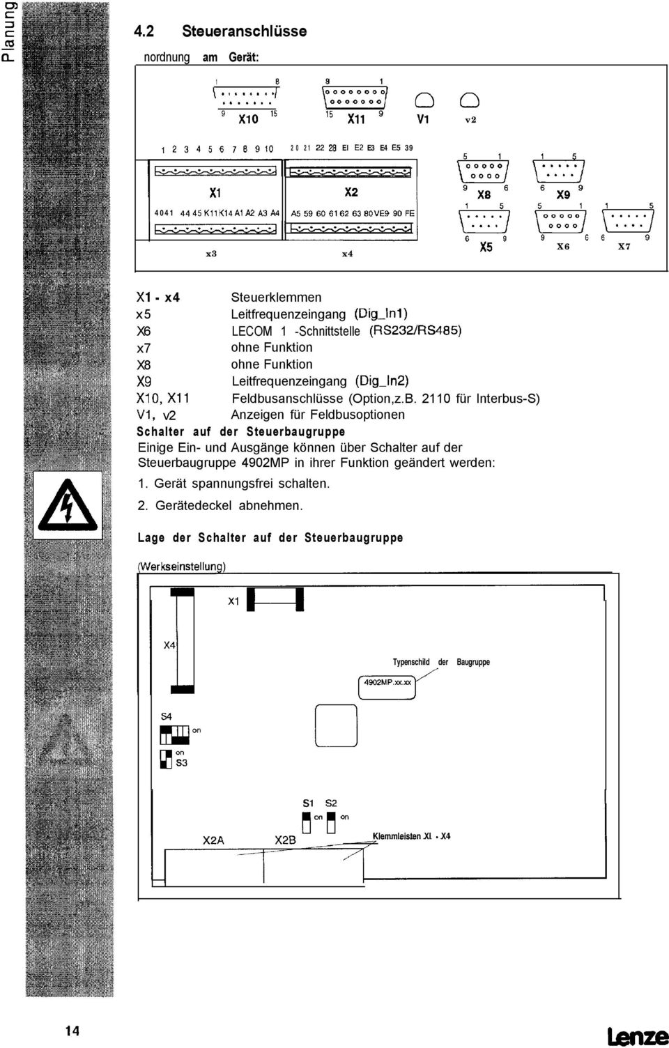 X6 LECOM 1 -Schnittstelle (RS232/RS485) x7 ohne Funktion X8 ohne Funktion x9 Leitfrequenzeingang (Dig-ln2) XlO, Xll Feldbusanschlüsse (Option,z.B.